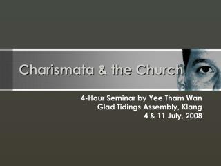 Charismata & the Church