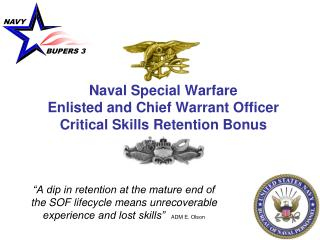 Naval Special Warfare  Enlisted and Chief Warrant Officer Critical Skills Retention Bonus