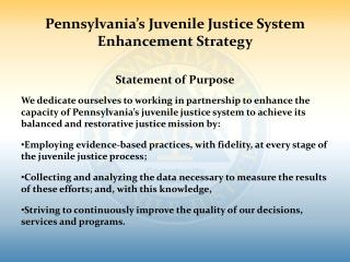 Pennsylvania's Juvenile Justice System Enhancement Strategy