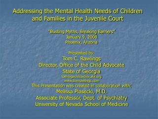 Addressing the Mental Health Needs of Children and Families in the Juvenile Court