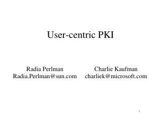 User-centric PKI