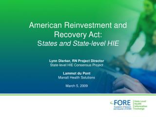 American Reinvestment and Recovery Act: States and State-level HIE