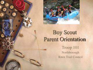 Boy Scout  Parent Orientation