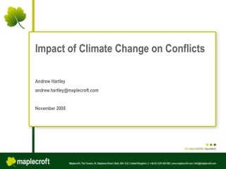 Impact of Climate Change on Conflicts  Andrew Hartley andrew.hartleymaplecroft  November 2008