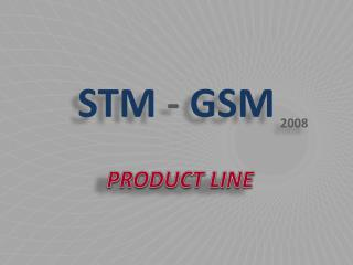 STM  -  GSM