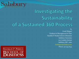 Investigating the Sustainability of a Sustained 360  Process