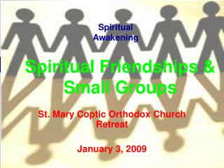 Spiritual Friendships & Small Groups