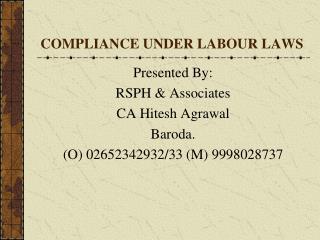 COMPLIANCE UNDER LABOUR LAWS