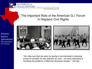 The Important role of the American G.I. Forum  in Hispanic Civil Rights