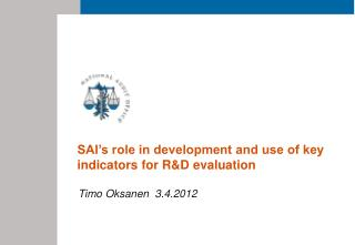 SAI's role in development and use of key indicators for R&D evaluation