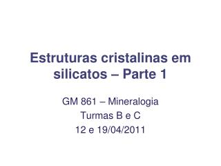 Estruturas cristalinas em silicatos � Parte 1
