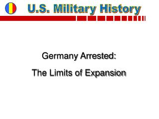 Germany Arrested: The Limits of Expansion