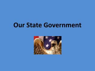 Our State Government