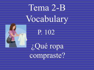 Tema 2-B Vocabulary