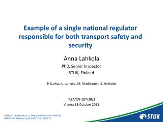 Example of a single national regulator responsible for both transport safety and security