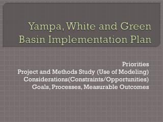 Yampa, White and Green Basin Implementation Plan