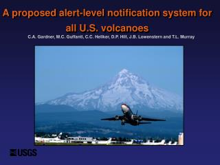 A proposed alert-level notification system for all U.S. volcanoes