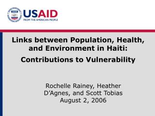 Links between Population, Health, and Environment in Haiti: Contributions to Vulnerability