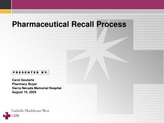 Pharmaceutical Recall Process