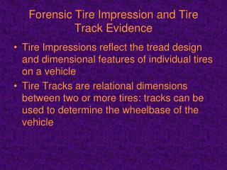 Forensic Tire Impression and Tire Track Evidence