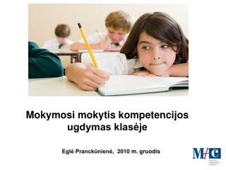 Mokymosi mokytis kompetencijos ugdymas klasėje