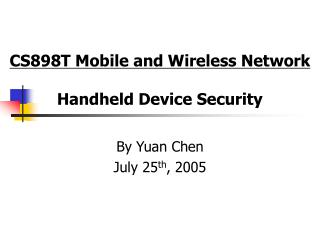 CS898T Mobile and Wireless Network Handheld Device Security