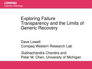 Exploring Failure Transparency and the Limits of Generic Recovery