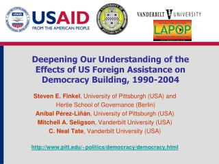 Steven E. Finkel , University of Pittsburgh (USA) and  Hertie School of Governance (Berlin)