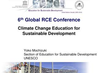 6 th  Global RCE Conference