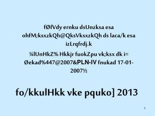 fo/kkulHkk vke pquko] 2013