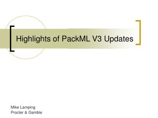Highlights of PackML V3 Updates
