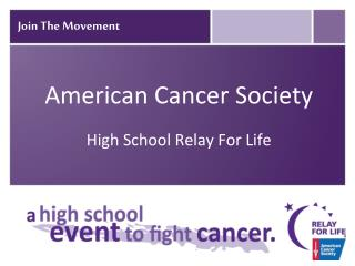 American Cancer Society High School Relay For Life