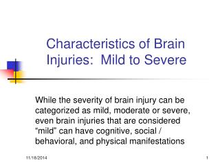 Characteristics of Brain Injuries:  Mild to Severe