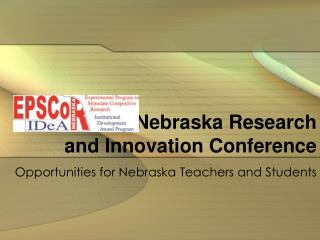Nebraska Research  and Innovation Conference