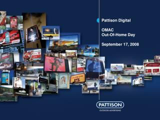 Pattison Digital OMAC Out-Of-Home Day September 17, 2008