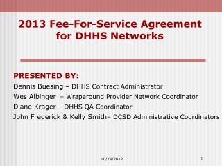 2013 Fee-For-Service Agreement for DHHS Networks