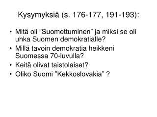 Kysymyksiä (s. 176-177, 191-193):
