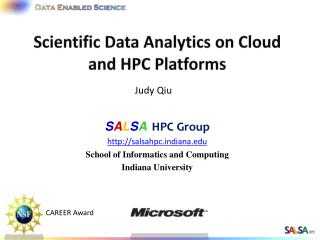 Scientific Data  Analytics on  Cloud and HPC Platforms