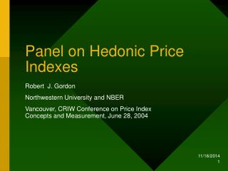 Panel on Hedonic Price Indexes