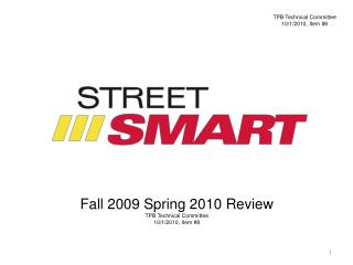 Fall  2009  Spring  2010  Review TPB Technical Committee 10/1/2010,  Item  #8