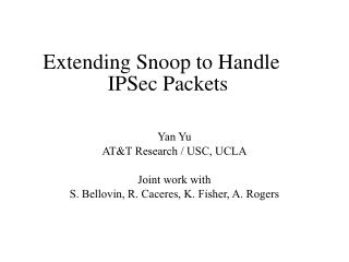 Extending Snoop to Handle IPSec Packets