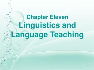Chapter Eleven   Linguistics and Language Teaching
