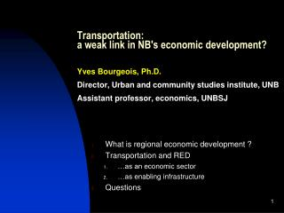 What is regional economic development  ? Transportation and RED …as an  economic sector