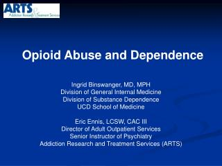 Opioid Abuse and Dependence