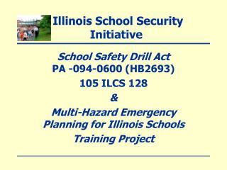 Illinois School Security Initiative
