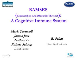 RAMSES ( Regeneration And iMmunity SErviceS ):  A Cognitive Immune System