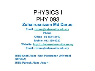PHYSICS I PHY 093