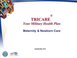 TRICARE  Your Military Health Plan Maternity  Newborn Care