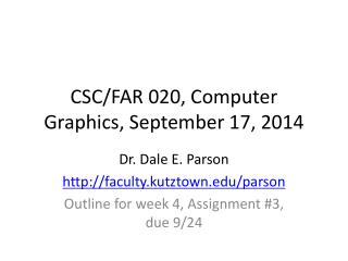 CSC/FAR 020, Computer Graphics, September 17, 2014