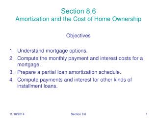 Section 8.6 Amortization and the Cost of Home Ownership